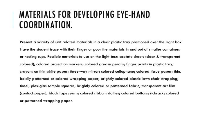 Materials for developing eye-hand coordination.