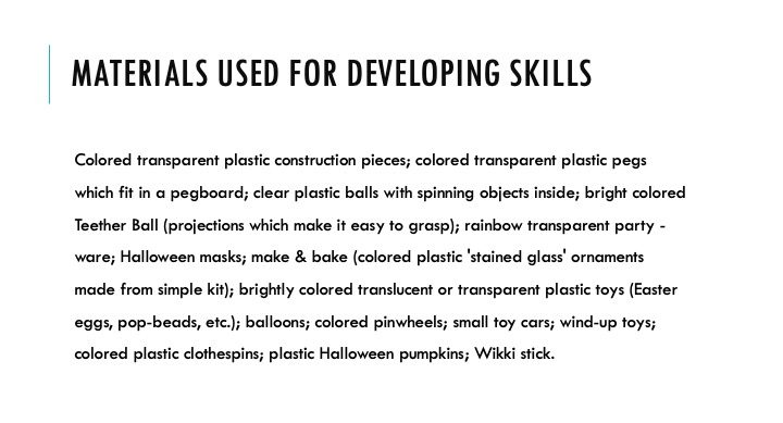 Materials used for developing skills